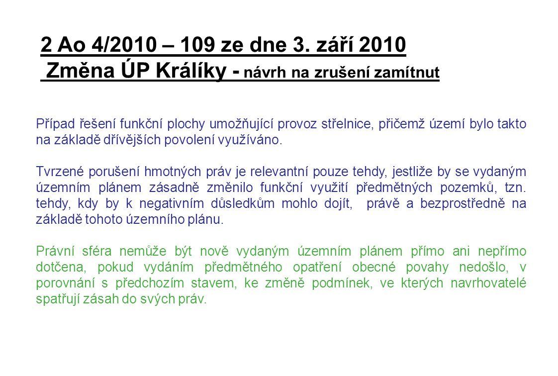 2 Ao 4/2010 – 109 ze dne 3. září 2010 Změna ÚP Králíky - návrh na zrušení zamítnut