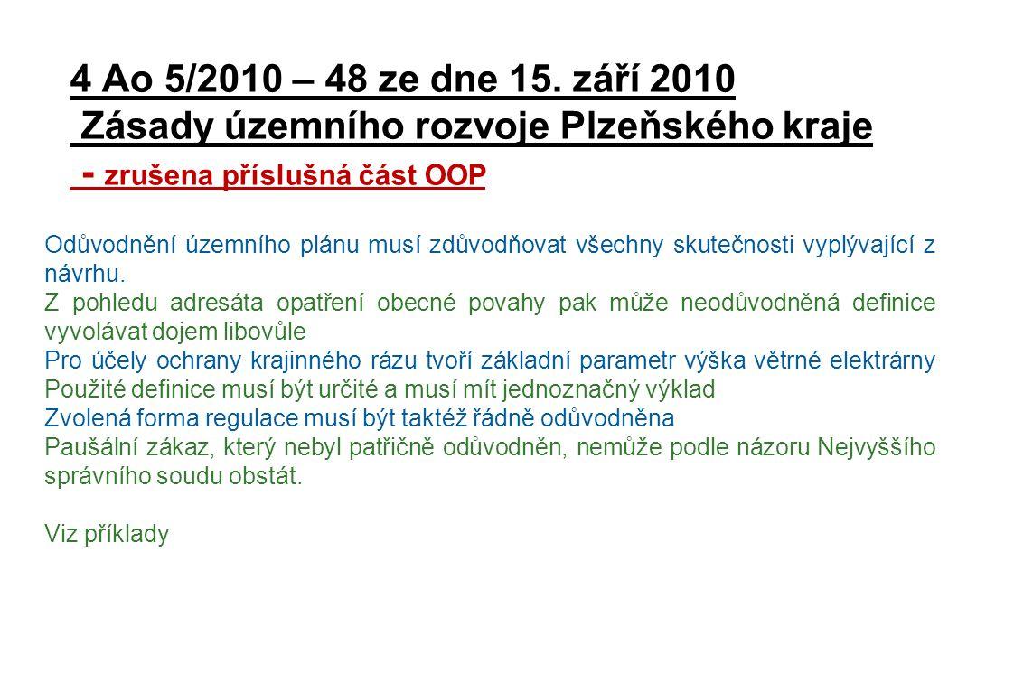 4 Ao 5/2010 – 48 ze dne 15. září 2010 Zásady územního rozvoje Plzeňského kraje - zrušena příslušná část OOP
