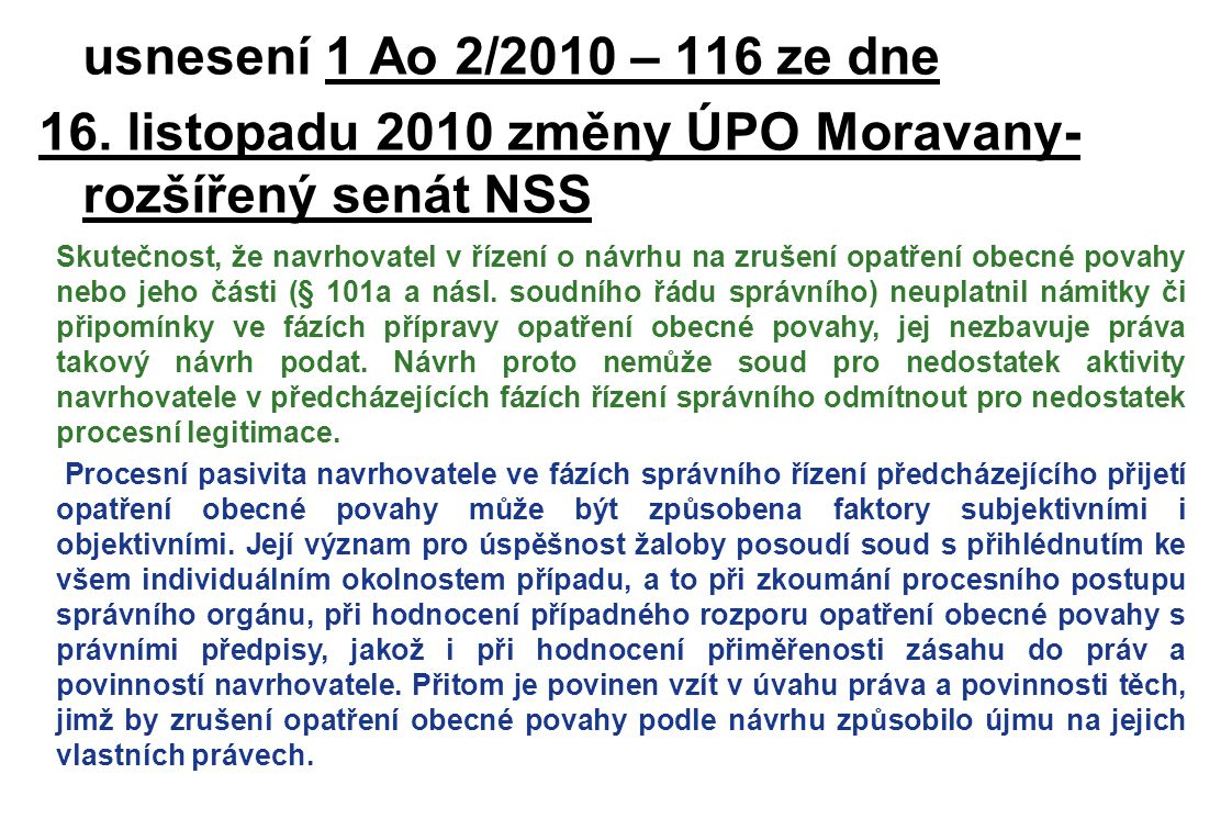 usnesení 1 Ao 2/2010 – 116 ze dne 16. listopadu 2010 změny ÚPO Moravany- rozšířený senát NSS