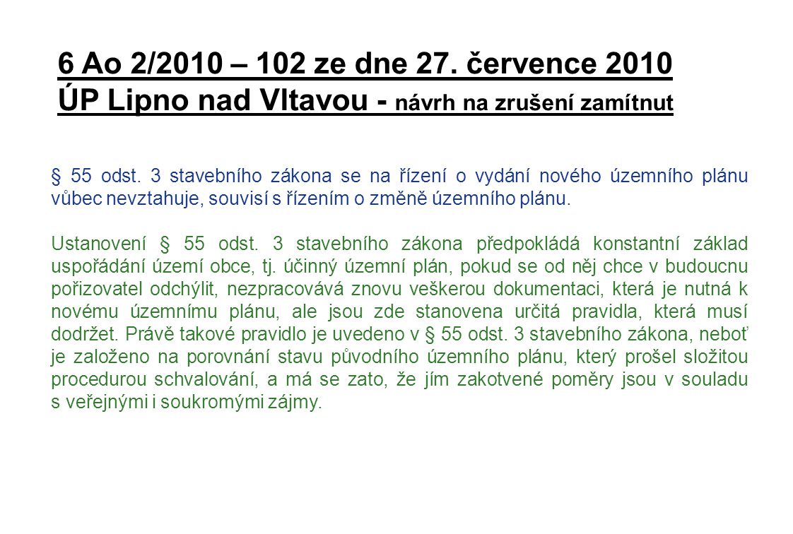 ÚP Lipno nad Vltavou - návrh na zrušení zamítnut