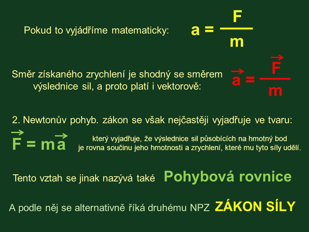 Pokud to vyjádříme matematicky:
