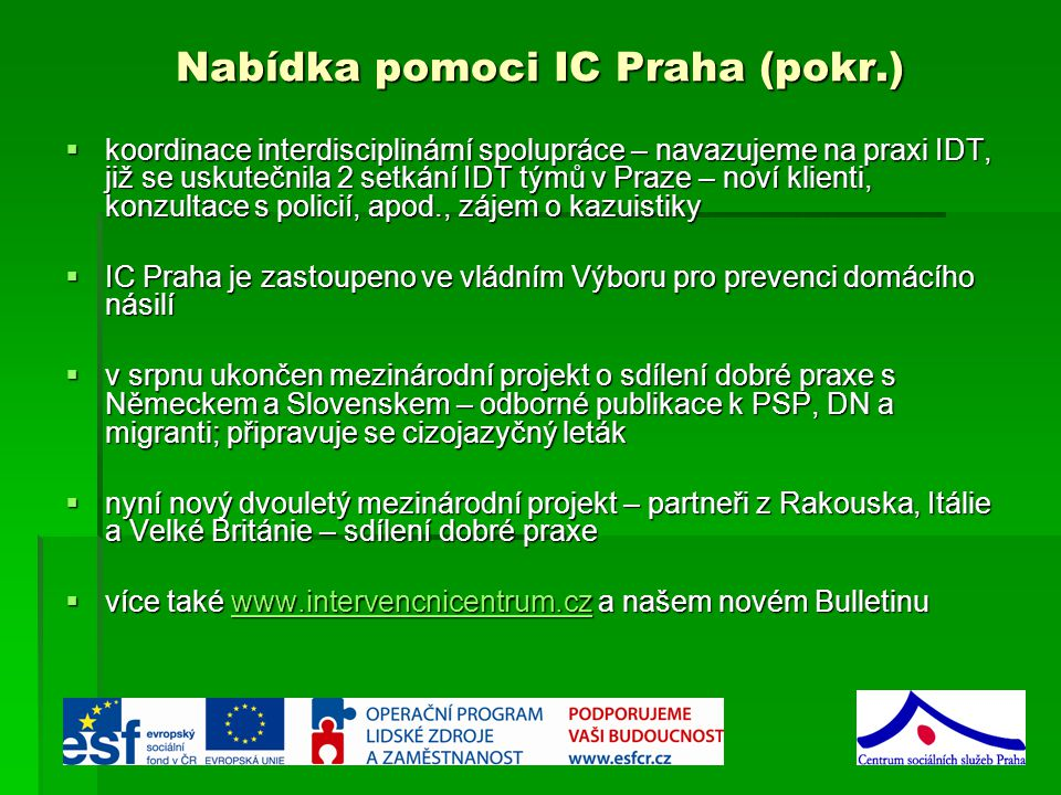 Nabídka pomoci IC Praha (pokr.)