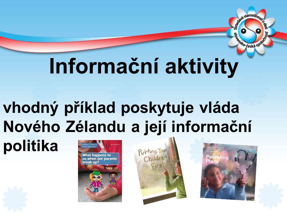 Informační aktivity vhodný příklad poskytuje vláda Nového Zélandu a její informační politika