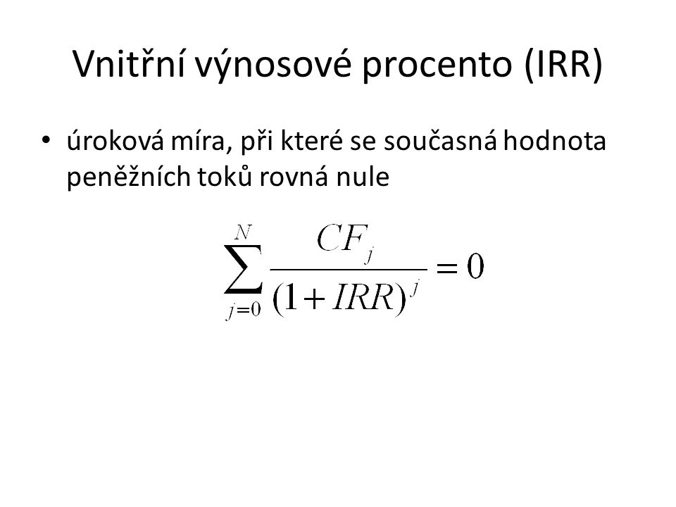 Vnitřní výnosové procento (IRR)