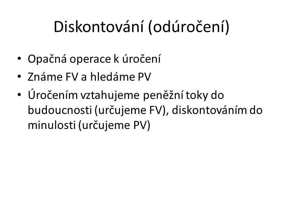 Diskontování (odúročení)