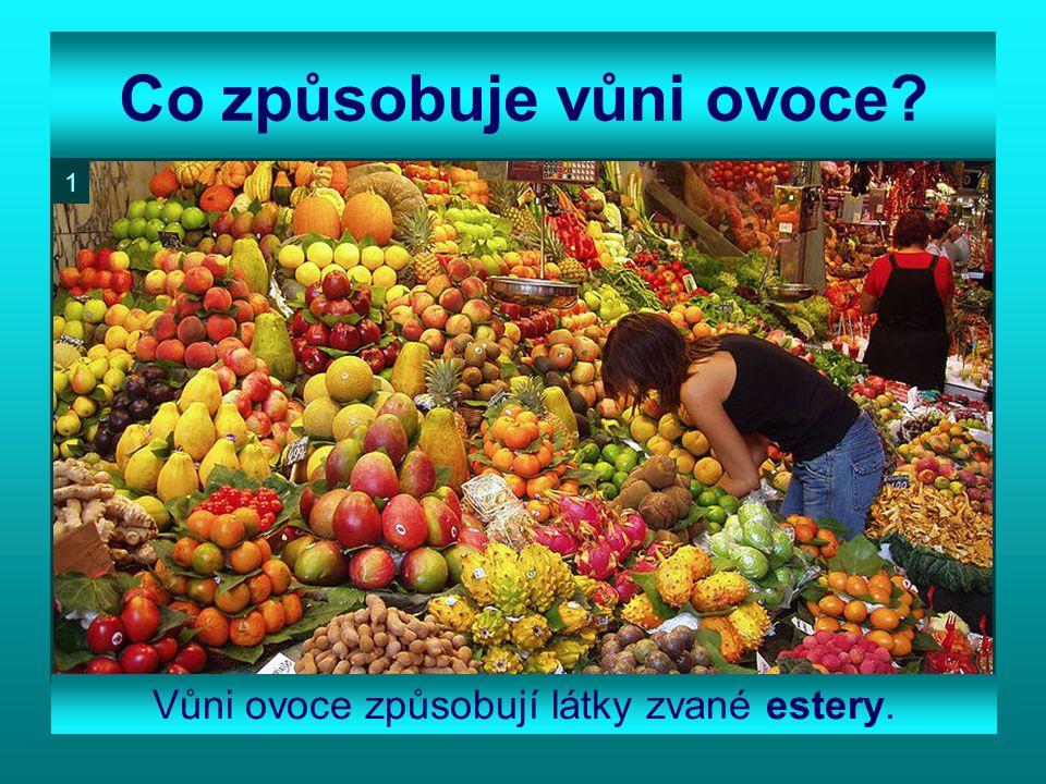 Co způsobuje vůni ovoce