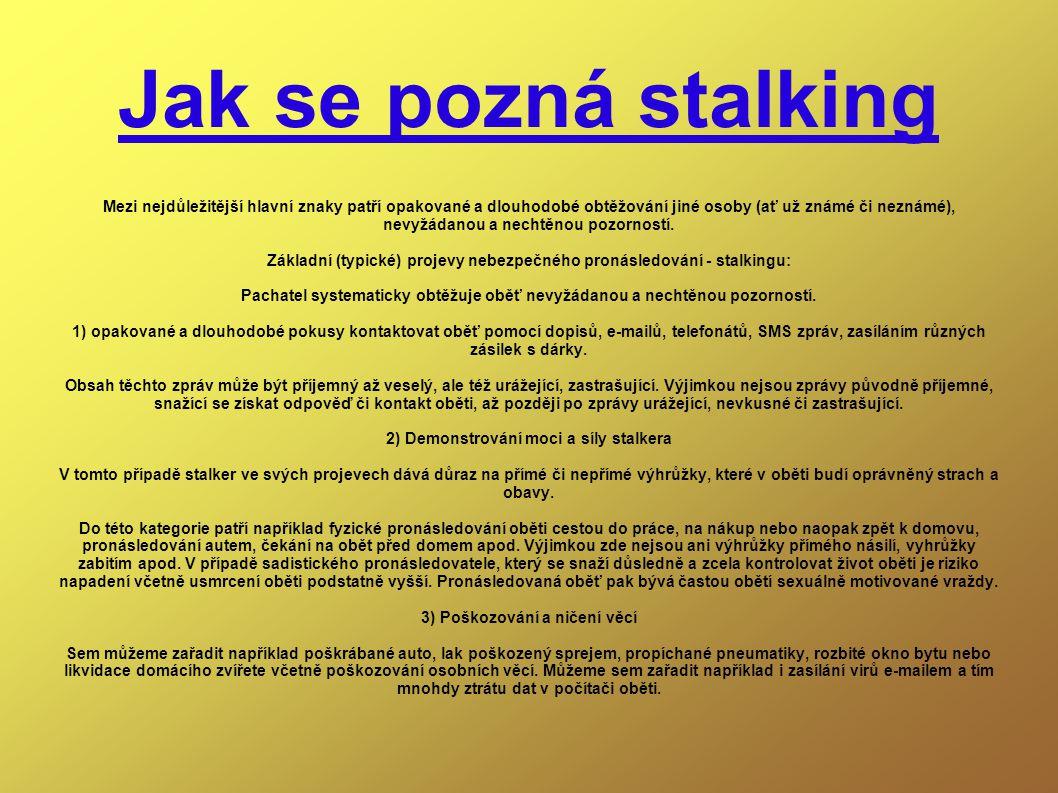 Jak se pozná stalking