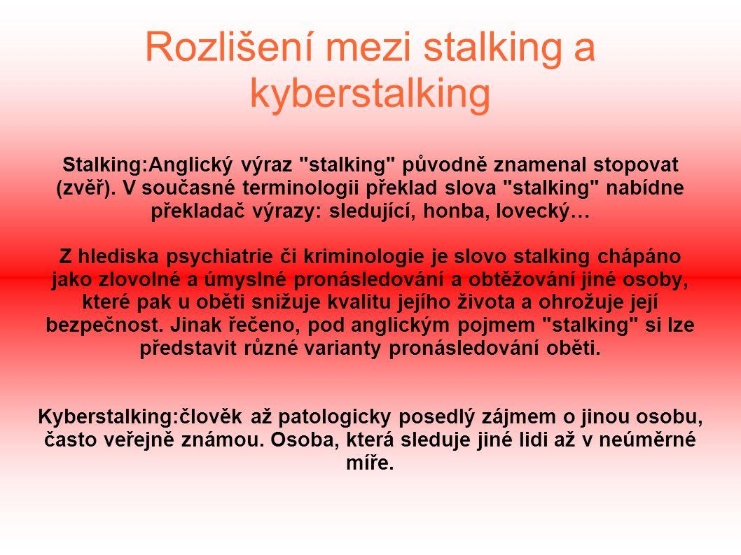 Rozlišení mezi stalking a kyberstalking