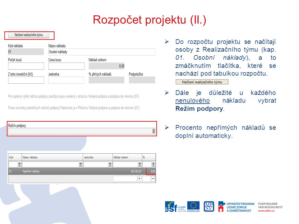Rozpočet projektu (II.)