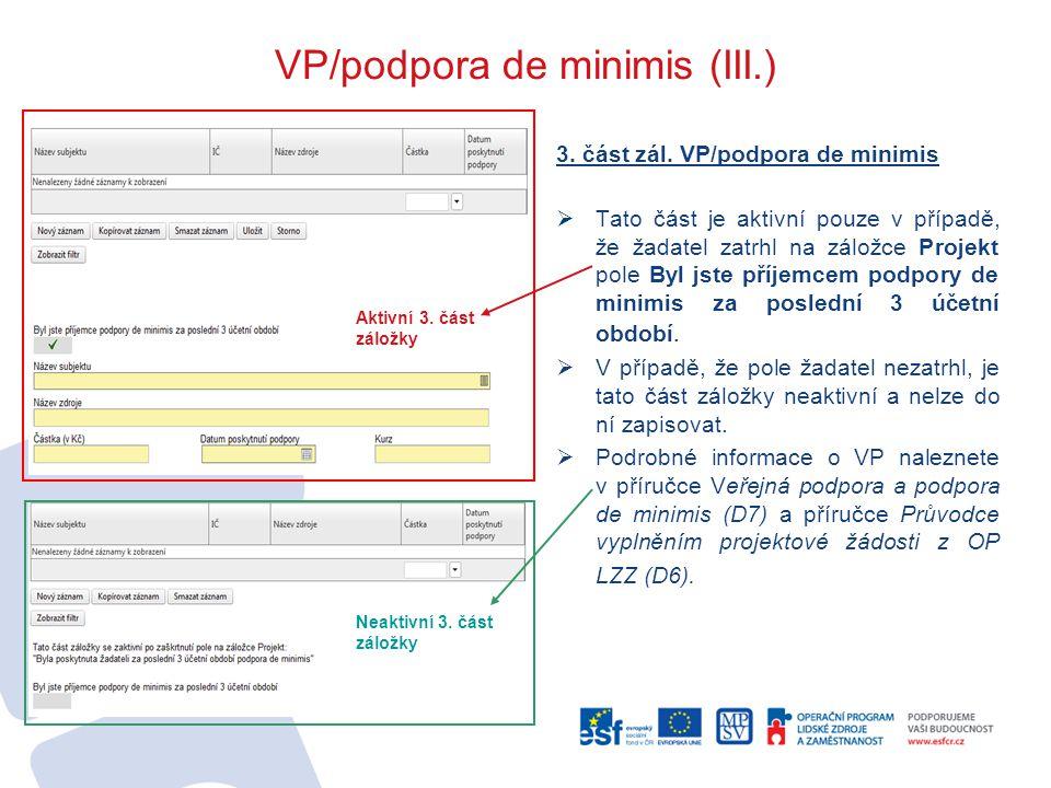 VP/podpora de minimis (III.)