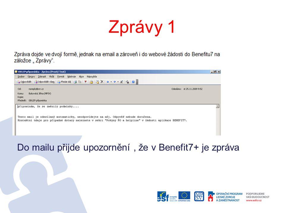 Zprávy 1 Do mailu přijde upozornění , že v Benefit7+ je zpráva