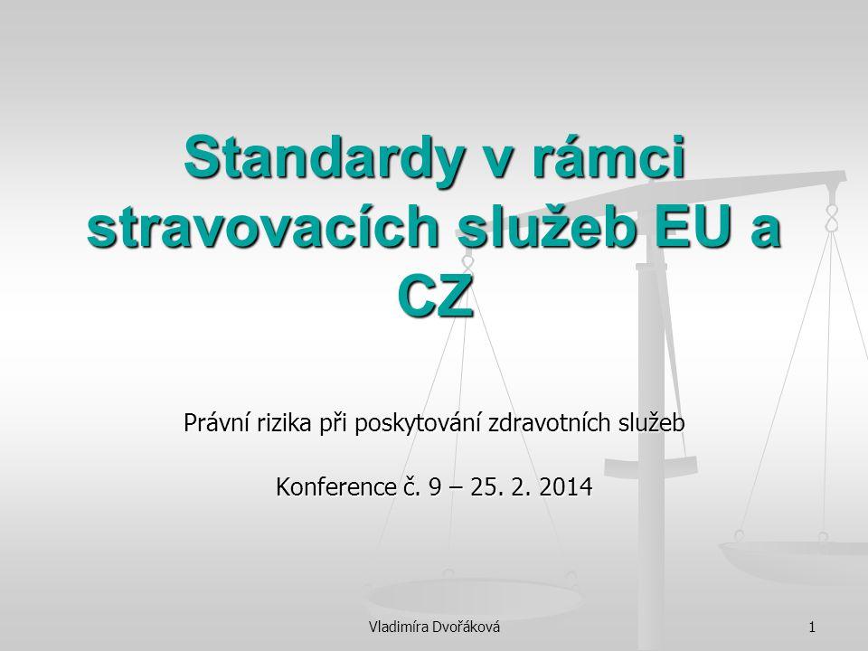 Standardy v rámci stravovacích služeb EU a CZ