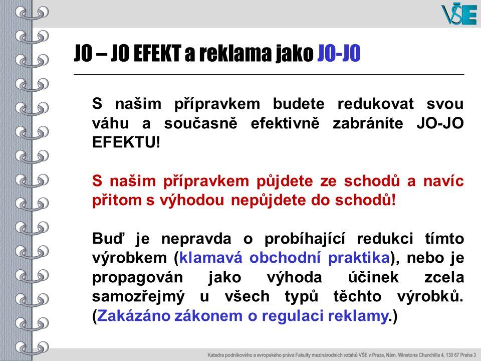 JO – JO EFEKT a reklama jako JO-J0