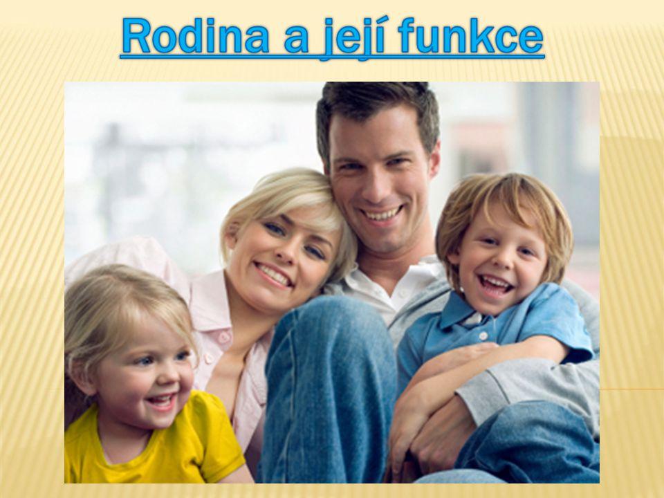 Rodina a její funkce