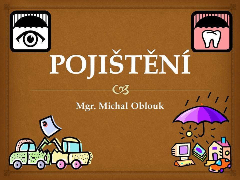 POJIŠTĚNÍ Mgr. Michal Oblouk