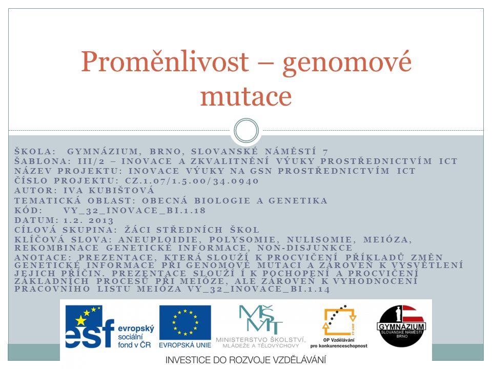 Proměnlivost – genomové mutace