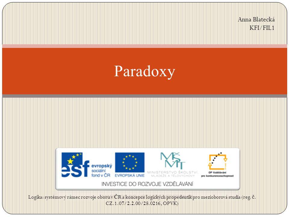 Paradoxy Anna Blatecká KFI/FIL1
