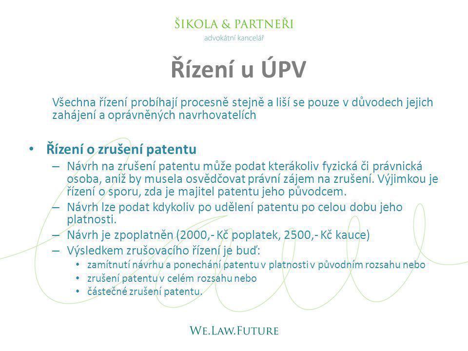 Řízení u ÚPV Řízení o zrušení patentu