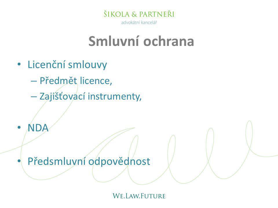 Smluvní ochrana Licenční smlouvy NDA Předsmluvní odpovědnost