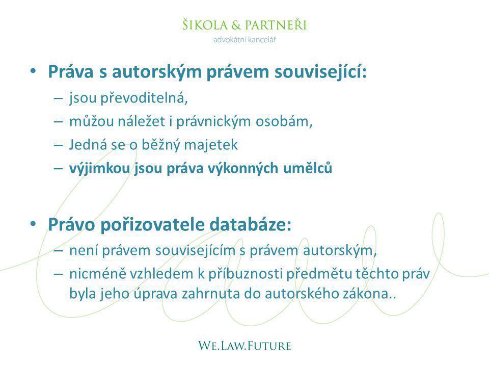 Práva s autorským právem související: