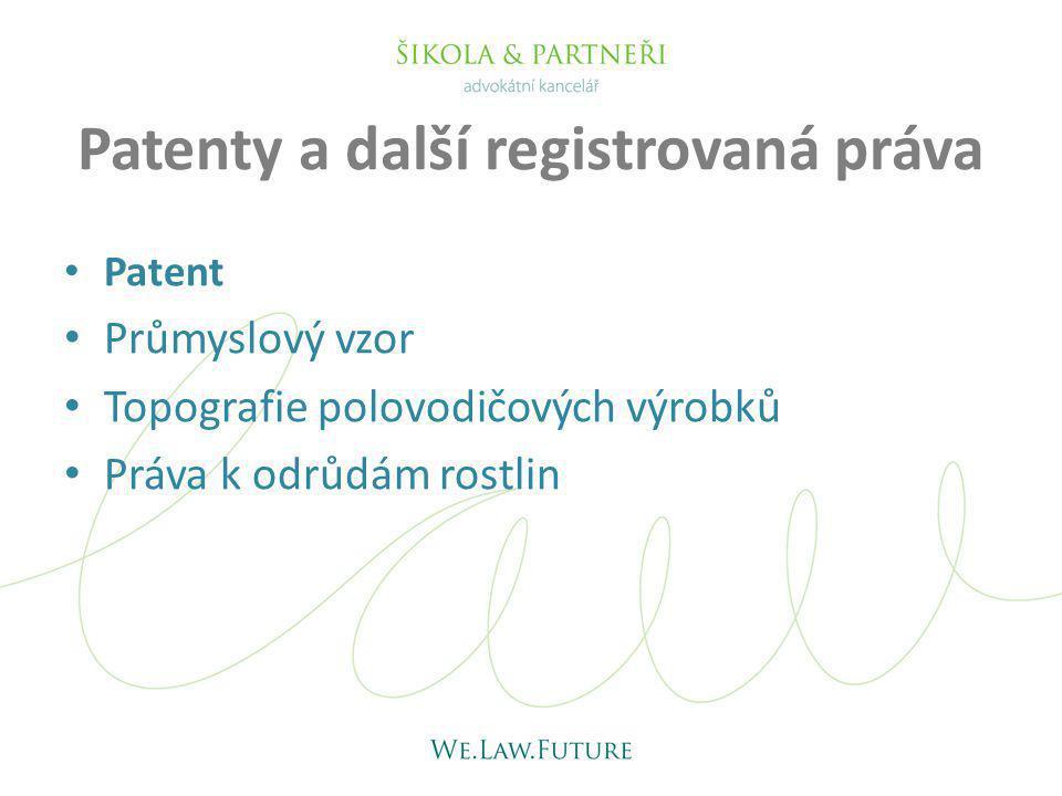Patenty a další registrovaná práva