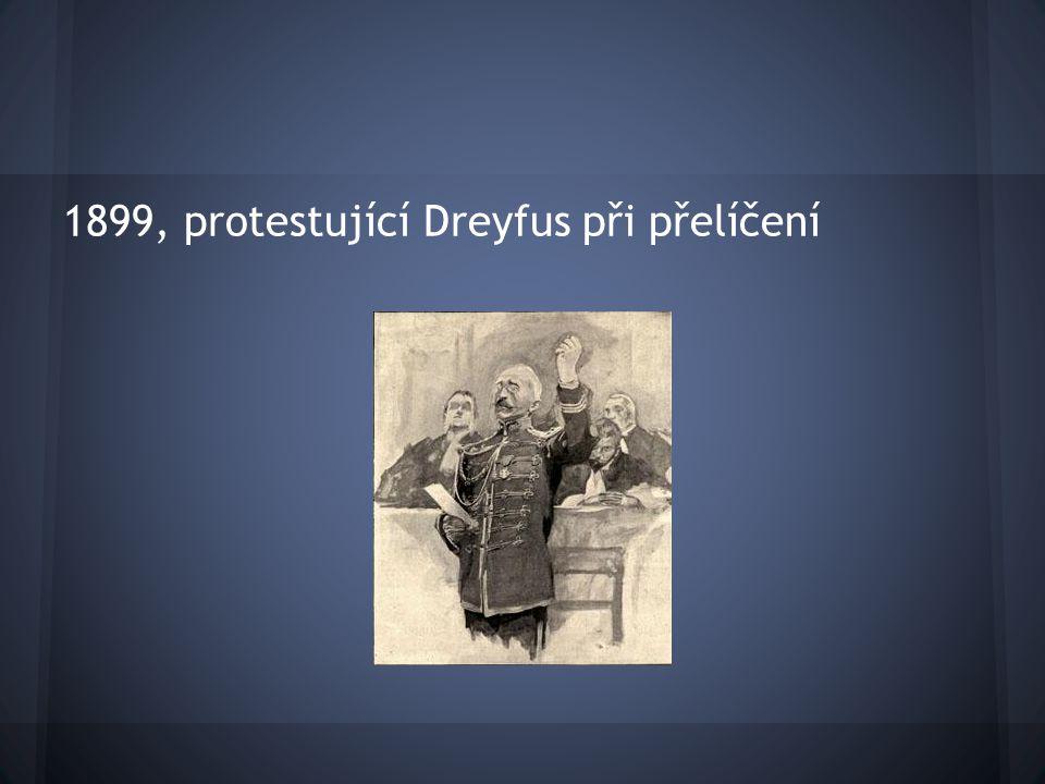 1899, protestující Dreyfus při přelíčení