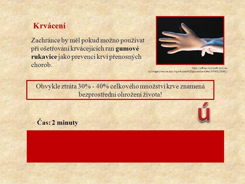 Krvácení Zachránce by měl pokud možno používat při ošetřování krvácejících ran gumové rukavice jako prevenci krví přenosných chorob.