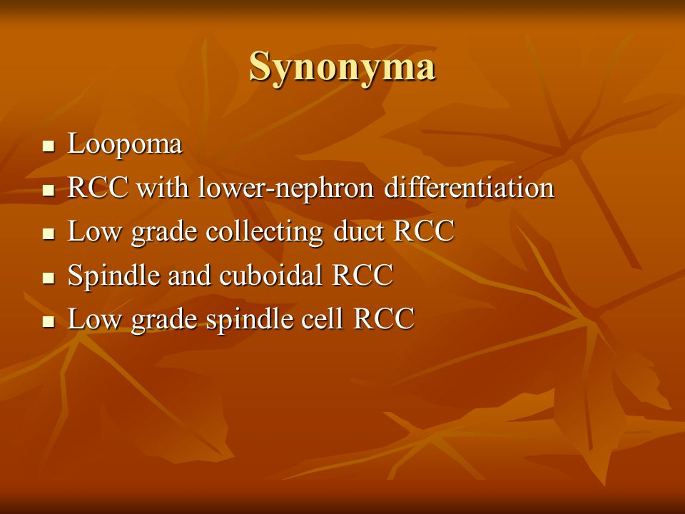 Synonyma Loopoma RCC with lower-nephron differentiation