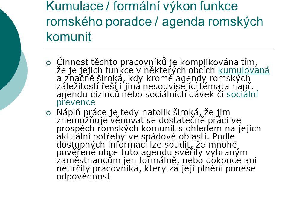 Kumulace / formální výkon funkce romského poradce / agenda romských komunit