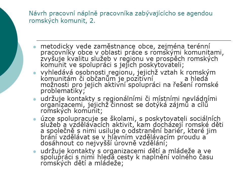 Návrh pracovní náplně pracovníka zabývajícícho se agendou romských komunit, 2.