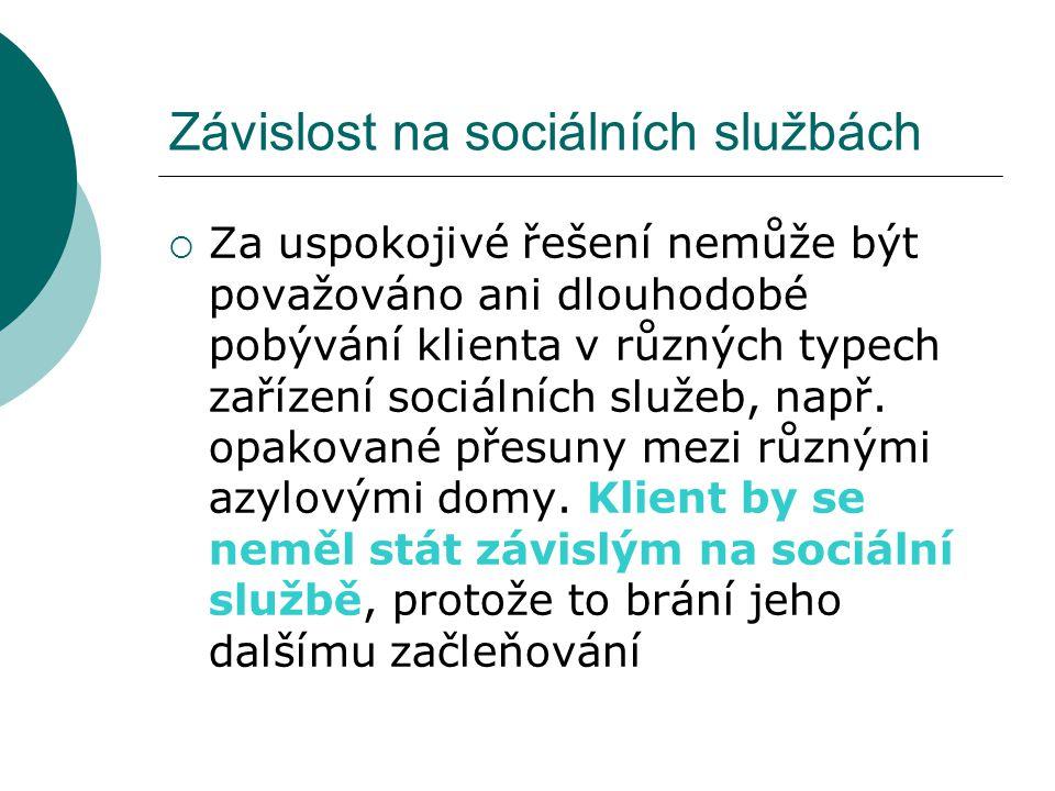 Závislost na sociálních službách