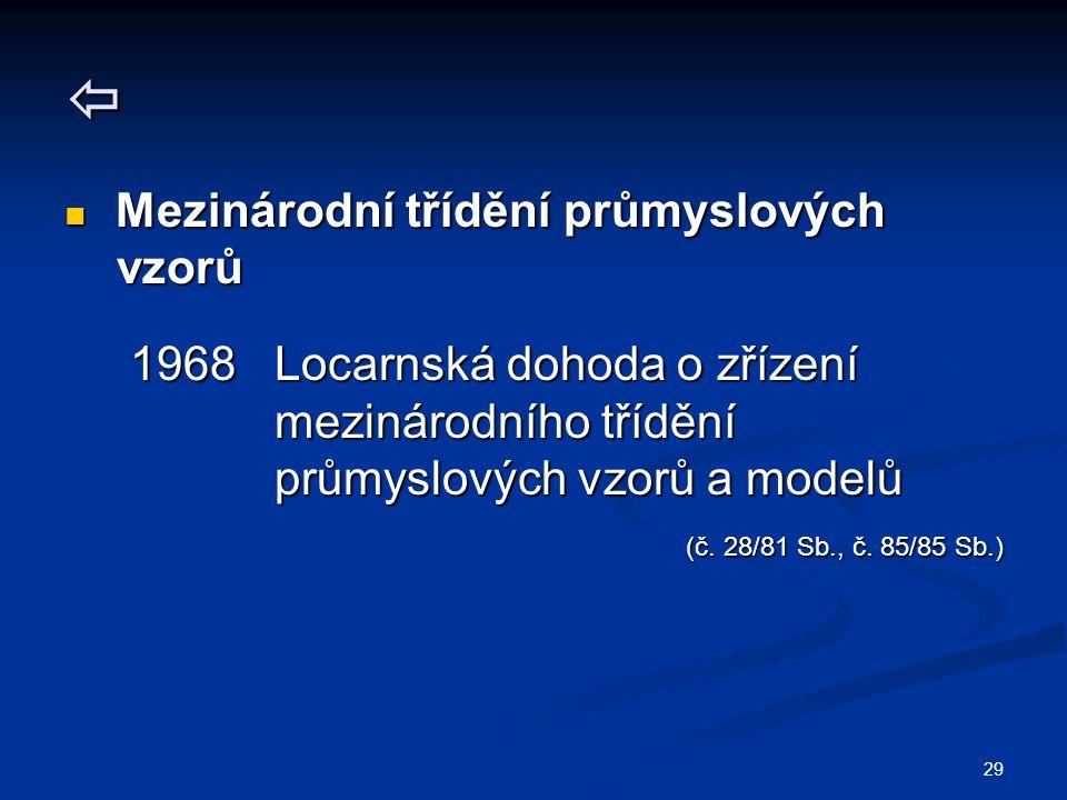  vzorů 1968 Locarnská dohoda o zřízení mezinárodního třídění