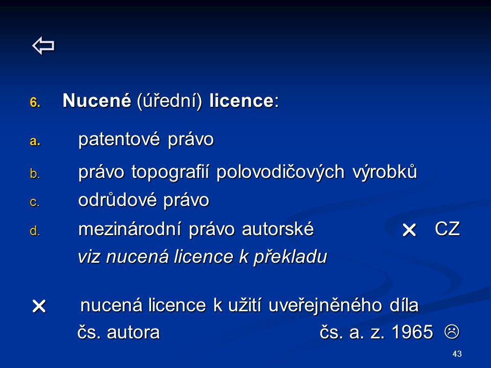  Nucené (úřední) licence: patentové právo