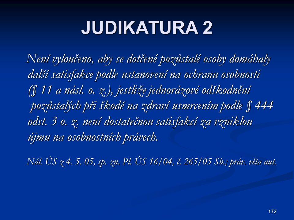 JUDIKATURA 2 další satisfakce podle ustanovení na ochranu osobnosti