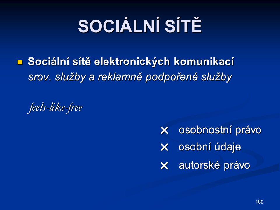 SOCIÁLNÍ SÍTĚ Sociální sítě elektronických komunikací