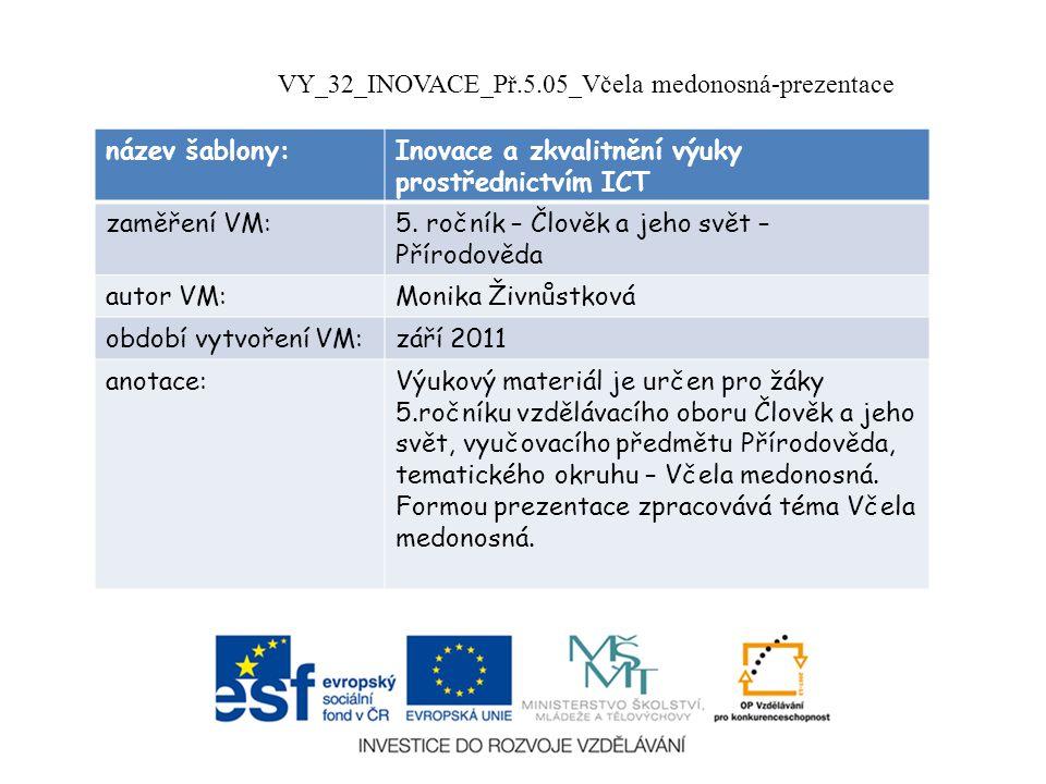 VY_32_INOVACE_Př.5.05_Včela medonosná-prezentace