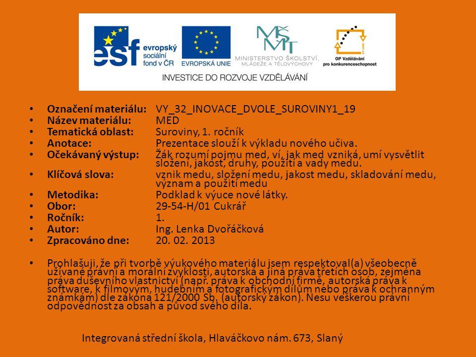 Označení materiálu: VY_32_INOVACE_DVOLE_SUROVINY1_19