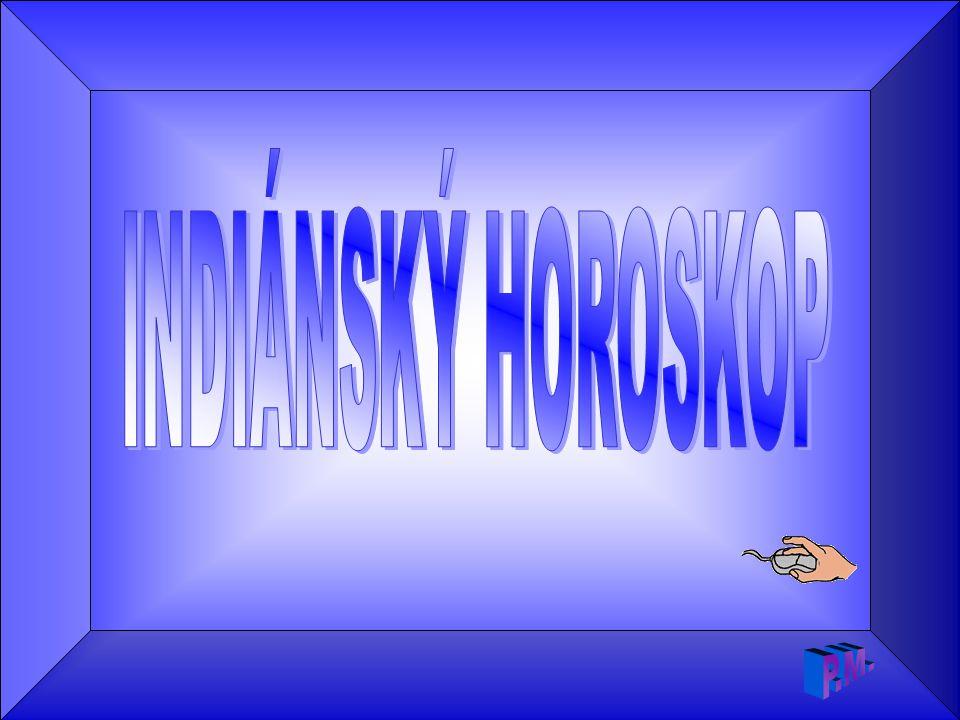 INDIÁNSKÝ HOROSKOP  P.M.