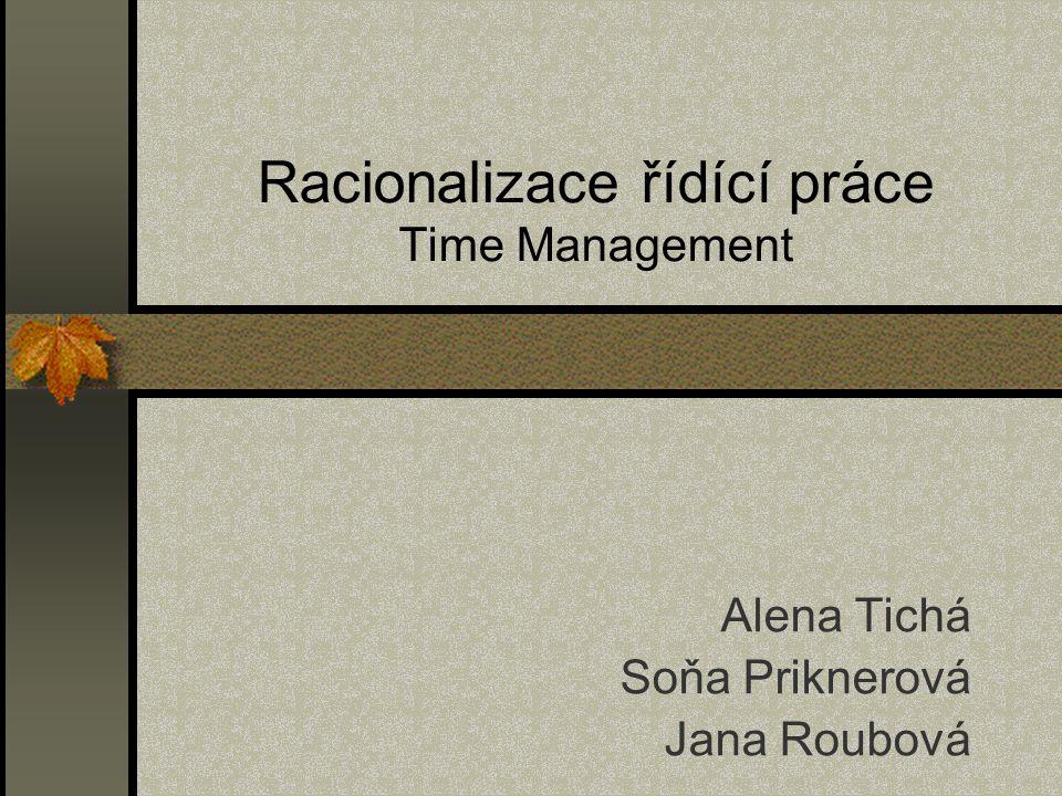 Racionalizace řídící práce Time Management