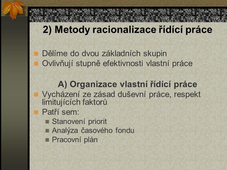 2) Metody racionalizace řídící práce