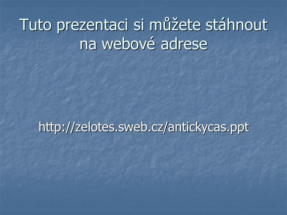 Tuto prezentaci si můžete stáhnout na webové adrese
