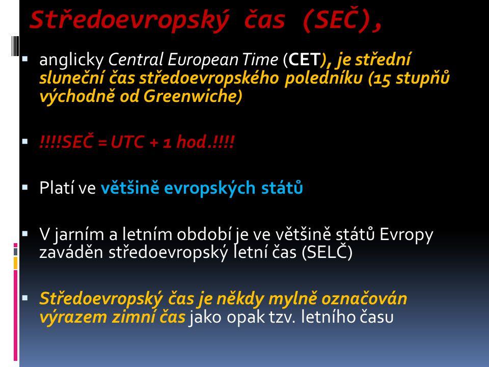 Středoevropský čas (SEČ),