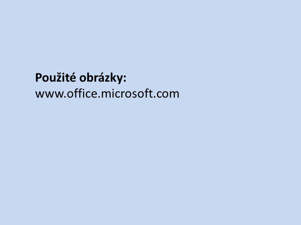 Použité obrázky: www.office.microsoft.com