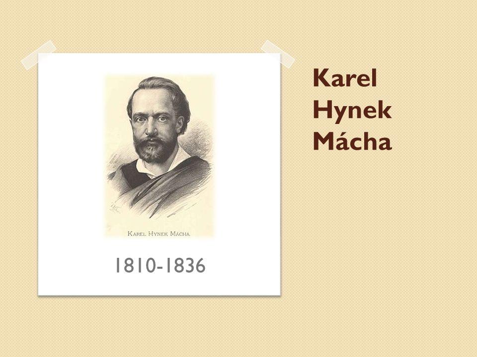 Karel Hynek Mácha 1810-1836