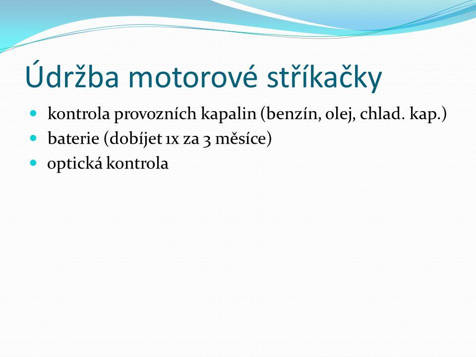 Údržba motorové stříkačky