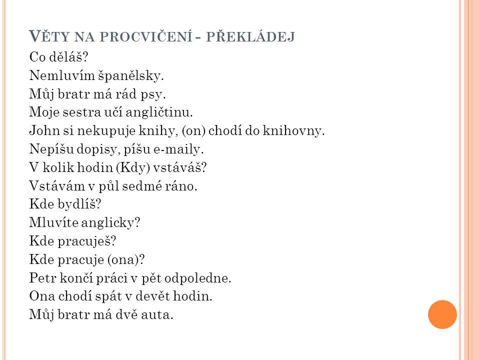 Věty na procvičení - překládej