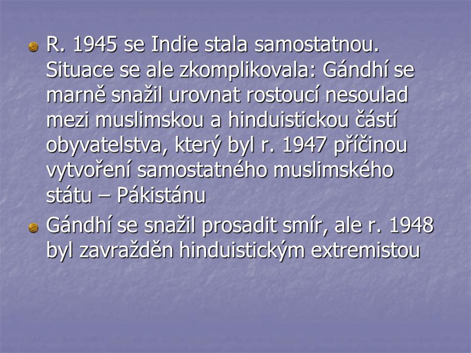R. 1945 se Indie stala samostatnou