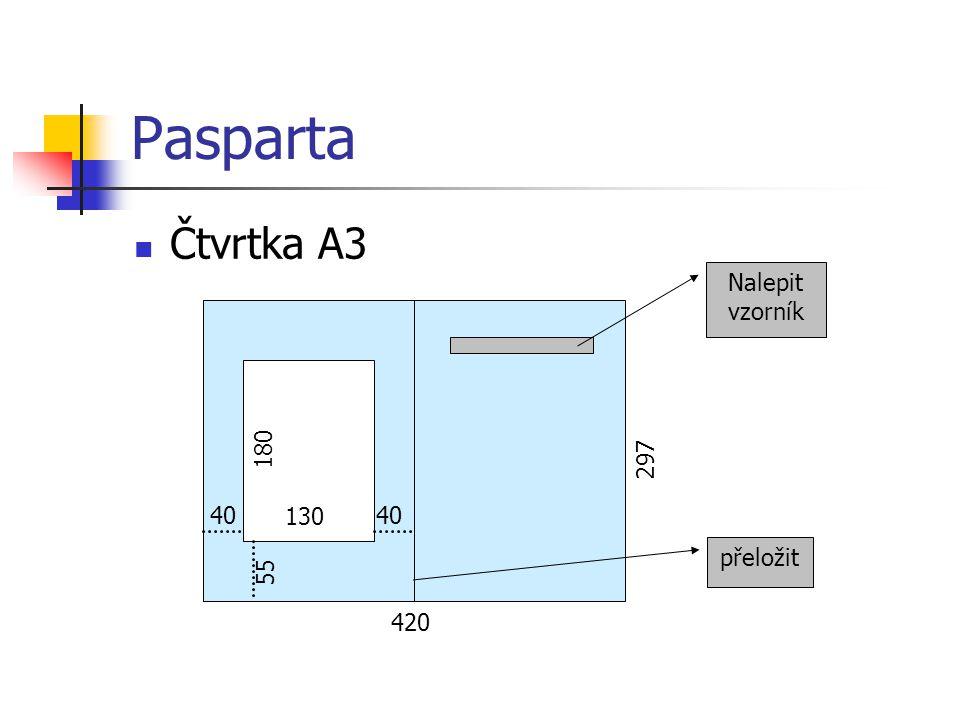 Pasparta Čtvrtka A3 Nalepit vzorník 180 297 40 130 40 přeložit 55 420