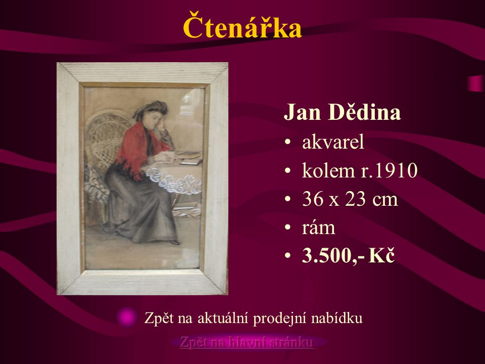 Čtenářka Jan Dědina akvarel kolem r.1910 36 x 23 cm rám 3.500,- Kč
