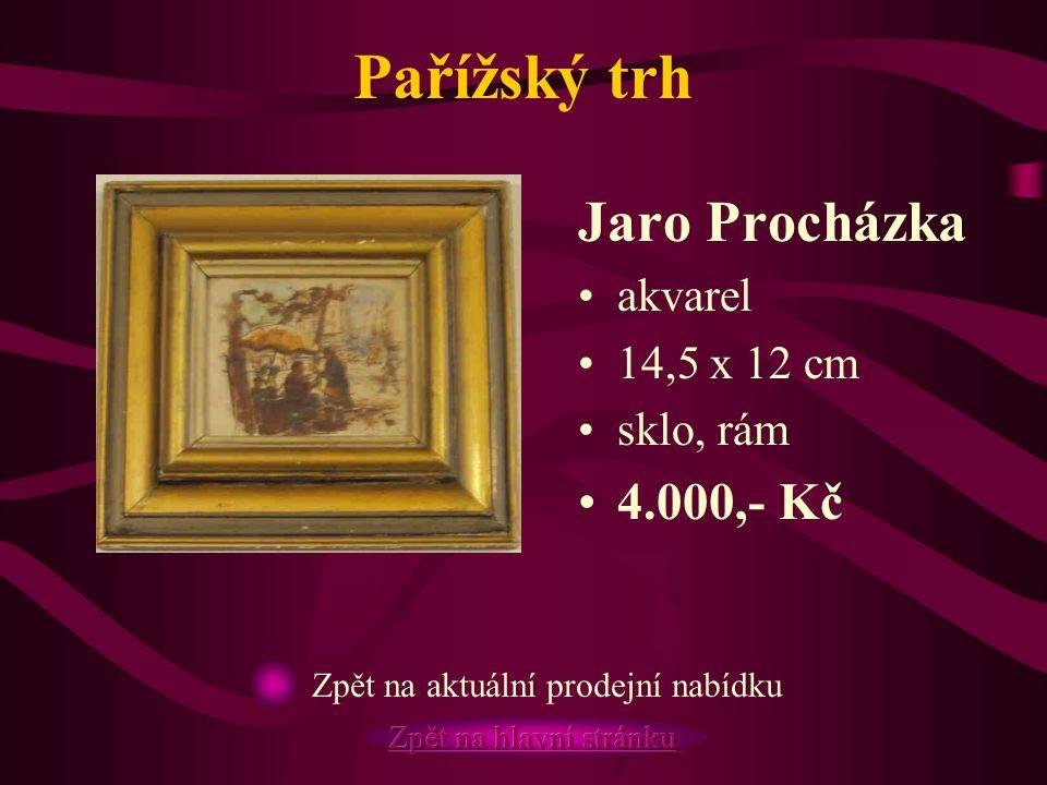 Pařížský trh Jaro Procházka 4.000,- Kč akvarel 14,5 x 12 cm sklo, rám